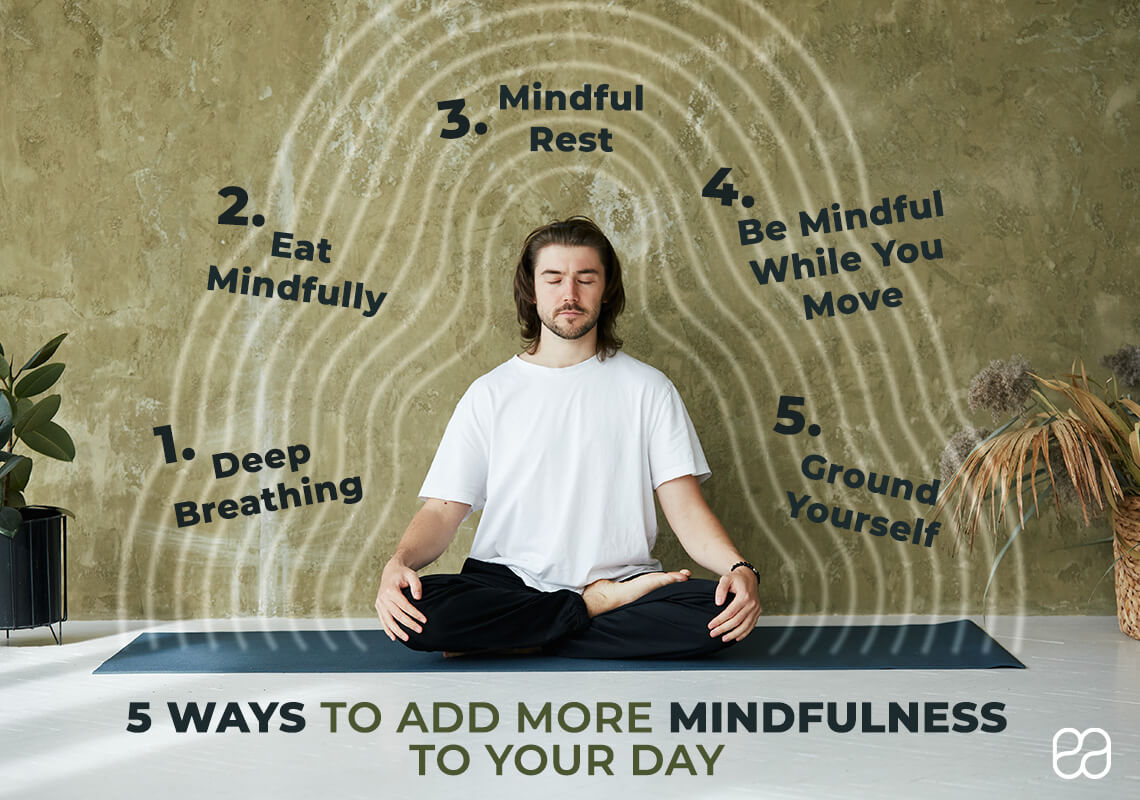 infographic about 5 ways to add more mindfulness to your day